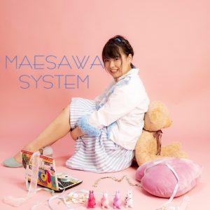 MAESAWA SYSTYEM(前澤玖美)